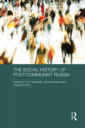 The Social History of Post-Communist Russia
